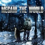 和み 『MEGAHI THE WORLD』