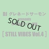 DJ グレネードサーモン 『STILL VIBES vol.4 -琉球HIP HOP MIX-』(CD-R)