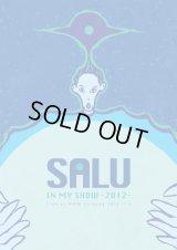 SALU 『IN MY SHOW -2012- Live at WWW Shibuya 2012.11.2』