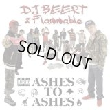 DJ BEERT & Flammable 『ASHES TO ASHES』