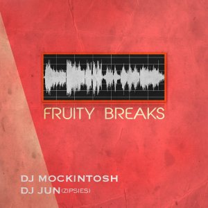 画像1: DJ JUN & DJ MOCKINTOSH 『FRUITY BREAKS』