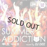 DJ DEE 『SUMMER ADDICTION -CLUB SIDE-』 (CD-R)