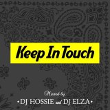 DJ HOSSIE & DJ ELZA 『Keep In Touch vol.3』