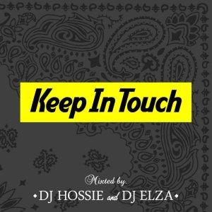 画像1: DJ HOSSIE & DJ ELZA 『Keep In Touch vol.3』