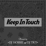 DJ HOSSIE & DJ TKY 『Keep In Touch vol.4』