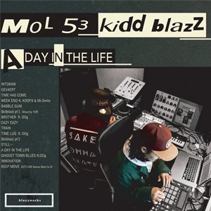 画像1: MOL53 & kiddblazz 『A DAY IN THE LIFE』