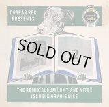 """ISSUGI & GRADIS NICE 『THE REMIX ALBUM """"DAY and NITE""""』"""
