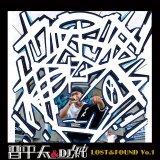 晋平太&DJ 純 『LOST&FOUND Vo.1』