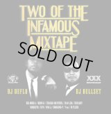 DJ DEFLO & DJ BULLSET 『TWO OF THE INFAMOUS MIXTAPE』