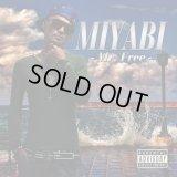 MIYABI 『Mr.Free feat. 鋼田テフロン』