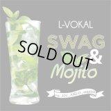 L-VOKAL 『SWAG & Mojito feat. JiN, AKLO, sequick』