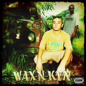 画像1: WAX-N-KOYAN 『WAX-N-KYN!』