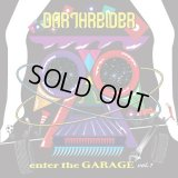 DARTHREIDER 『ENTER THE GARAGE Vol.1』