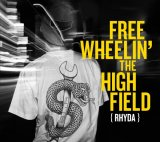 RHYDA 『FREEWHEELIN' THE HIGHFIELD 』
