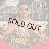 DEKA 『CHANPURU mixed by. DJ KENTA』