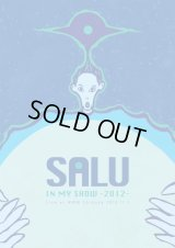 SALU 『IN MY SHOW -2012- Live at WWW Shibuya 2012.11.2』