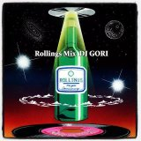 DJ GORI from SDP 『Rollings Mix』