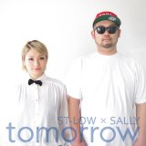 ST-LOW x SALLY 『TOMORROW』