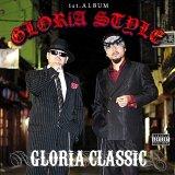 GLORiA CLASSiC 『GLORiA STYLE』