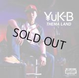 ¥uK-B 『THEMA LAND』