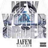 JAFEM 『NEW WORLD ORDER』