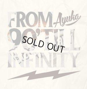 画像1: AYUKA from HiNaLow 『FROM 90' TILL INFINITY』