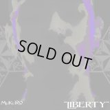 MuKuRo from 604 『LIBERTY』(CD-R)