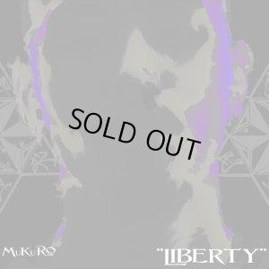 画像1: MuKuRo 『LIBERTY』 (CD-R)