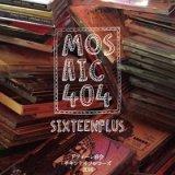 mosaic404 from ドフォーレ商会 『SIXTEENPLUS』 (CD-R)
