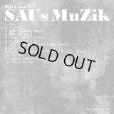 KI-1 a.k.a 切刃 『SAUs MuZik』 (CD-R)