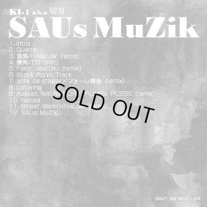 画像1: KI-1 a.k.a 切刃 『SAUs MuZik』 (CD-R)
