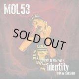 MOL53 『STREET ALBUM VOL2 -identity- 2015-2016』