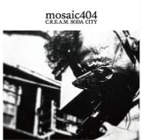 mosaic404 from ドフォーレ商会 『C.R.E.A.M. SODA CITY』(CD-R)