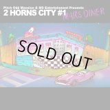 "Pitch Odd Mansion & MS Entertainment Presents ""2 HORNS CITY #1 -MARS DINER-"""