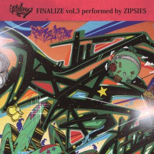 画像1: ZIPSIES 『FINALIZE vol.3』