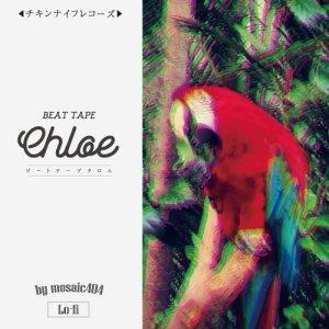 """画像1: mosaic404 from ドフォーレ商会 『BEAT TAPE """"Chloe""""』"""