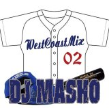 DJ MASHO 『WEST COAST MIX VOL.2』