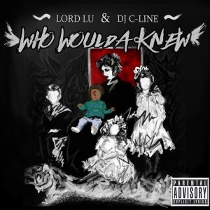 画像1: LORD LU & DJ C-LINE 『WHO WOULDA KNEW』(CD-R)