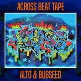 ALTO & BUGSEED 『ACROSS BEAT TAPE』(CD-R)