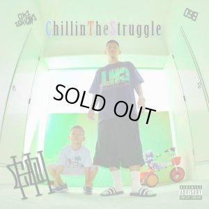 画像1: CHOUJI 『Chillin The Struggle』