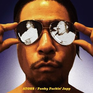 画像1: ATOHS 『Funky Fuckin' Japp』(CD-R)