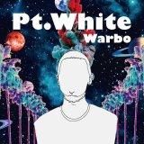 Warbo 『Pt.White』 (生産限定盤:CD+INST CD付属2CD仕様)