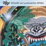 ZIPSIES 『FINALIZE vol.1』