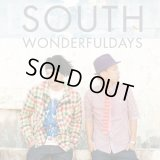 SOUTH 『WONDERFUL DAYS』
